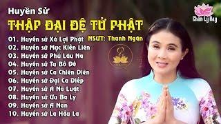 Album Ca Nhạc Phật Giáo - Thập Đại Đệ Tử Đức Phật - NSƯT Thanh Ngân - Chơn Tâm 7