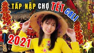 Chợ Hoa Tết Cali 2021 - Bất Chấp Di.ch Chợ Hoa Tết Vẫn Tưng Bừng Mở Cửa -Little Saigon -Cuộc Sống Mỹ