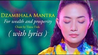 Buddhist Mantra For WEALTH and PROSPERITY- Dzambhala (Jambhala) Epic Music - Tinna Tinh