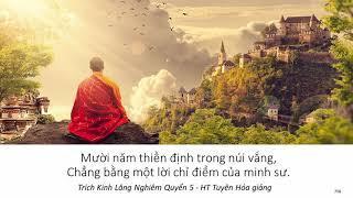 Mười năm thiền định trong núi vắng, Chẳng bằng một lời chỉ điểm của minh sư   HT Tuyên Hoá giảng