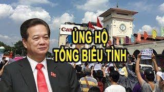 Biểu Tình Chủ Nhật  01/7⛔⛔⛔ Nguyễn Tấn Dũng ủng hộ Tổng Biểu tình chống TQ thuê Đất 99 năm