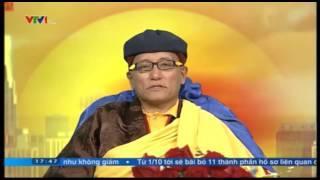Đức Pháp Vương Gyalwang Drukpa đến Việt Nam, truyền thông điệp hòa bình trên VTV