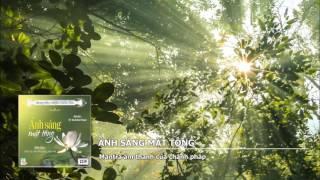 Ánh Sáng Mật Tông – Mantra âm thanh của chánh pháp
