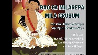 Đạo Ca Milarepa - 01 Viết Về Nhân Duyên Của Đạo Ca Milarepa
