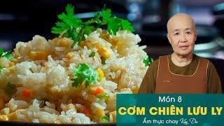 Món 8 : Cơm chiên lưu ly - Sc. Tuệ Vân ( Nguyễn Dzoãn Cẩm Vân ) -  Ẩm thực chay Vân Du