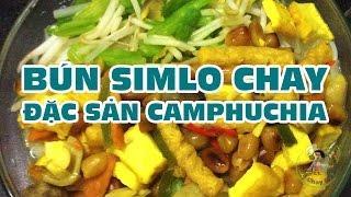 Mon-Bun-Simlo-Chay-Camphchia-hap-dan-cho-ngay-ram-Món Chay Gia Đình