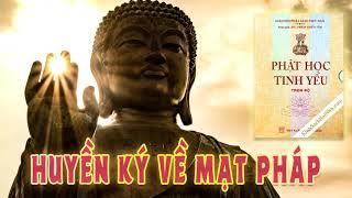 Huyền Ký Về Mạt Pháp - Trích Phật Học Tinh Yếu - HT. Thích Thiền Tâm