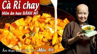 Vân Du Chay 49 | CàRi Chay | Món ăn hao BÁNH MÌ | Tuệ vân chúc các bạn thực hiện thành công