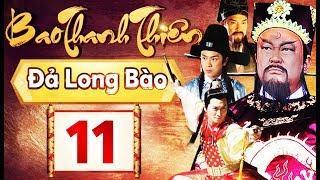 Phim Hay 2018 | Bao Thanh Thiên  - Tập 11 | PhimTV