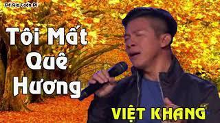 Quê Hương Việt Nam còn đó không? | Việt Khang