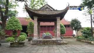 Khám phá Việt Nam - Ngôi đình cổ nhất Việt Nam
