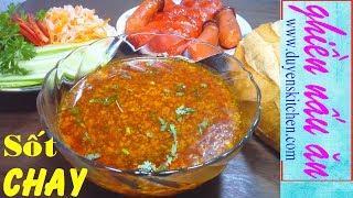 Cách Làm NƯỚC SỐT CHAY Chan Bánh Mì, Xôi, Hủ Tiếu By Duyen's Kitchen   Ghiền Nấu Ăn
